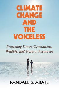 Randall Abate Climate Change and the Voiceless